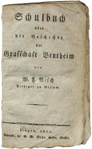Regionale Geschichte - W. F. Visch (1821): Schulbuch über die Geschichte der Grafschaft Bentheim